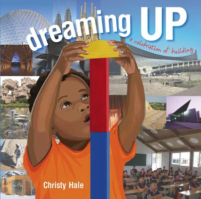 Dreaming Up By Hale, Christy/ Hale, Christy (ILT)
